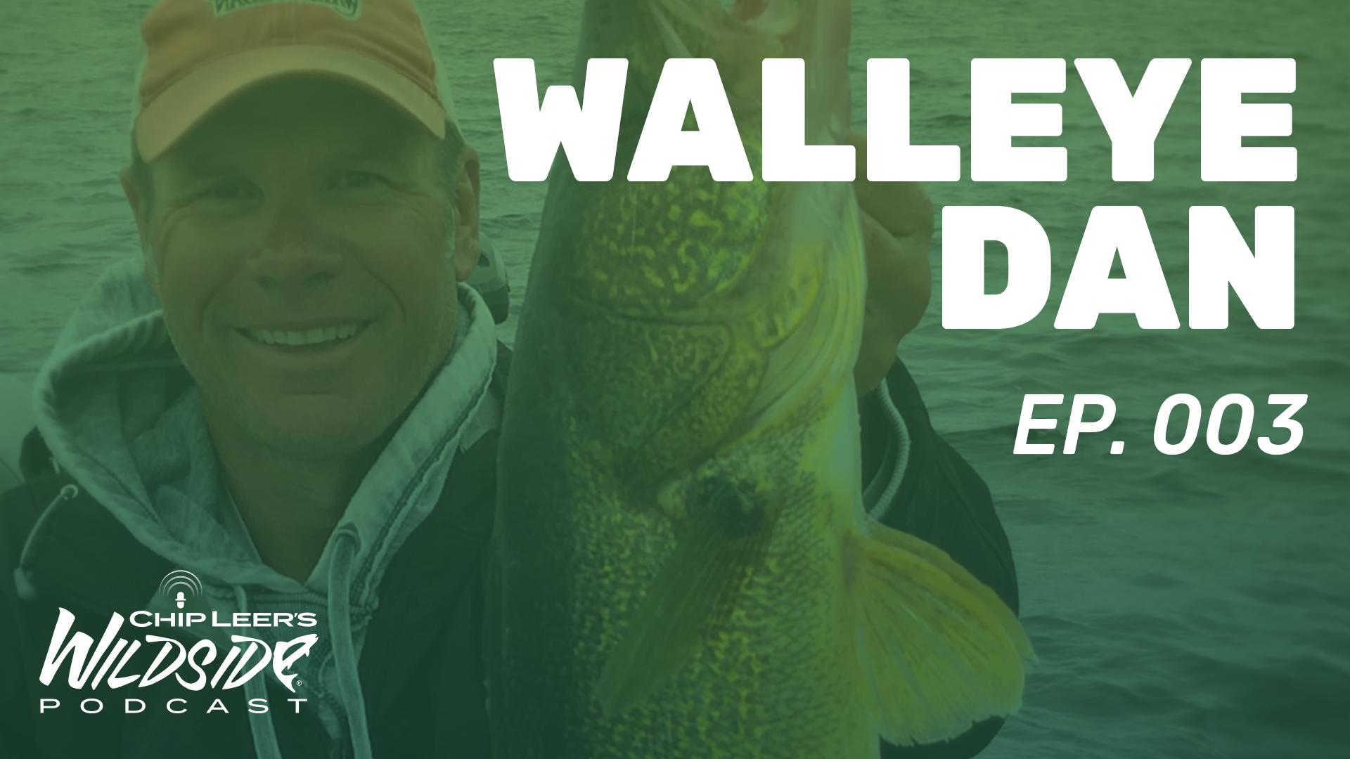 walleye Dan episode 3 podcast cover